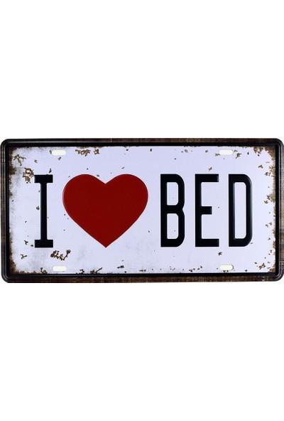 T-Bek Vintage Metal Plaka I Love Bed 15X30