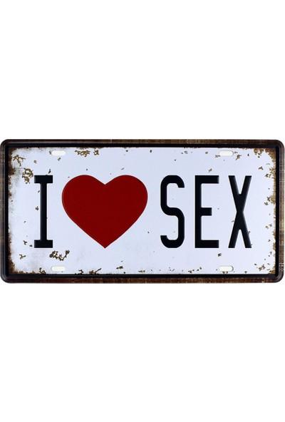 T-Bek Vintage Metal Plaka I Love Sex 15X30