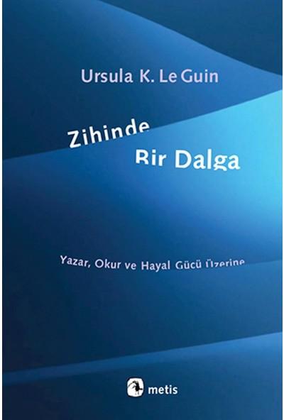 Zihinde Bir Dalga - Ursula K. Le Guin