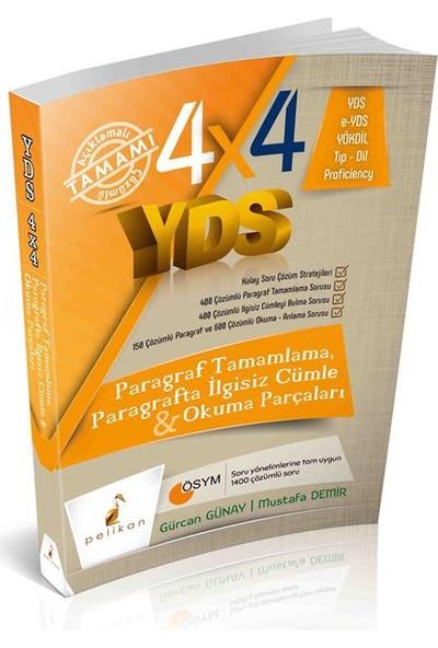 Pelikan Yayınları 4X4 Yds Seti 2. Kitap Paragraf Tamamlama, Paragrafta İlgisiz Cümle Ve Okuma Parçaları