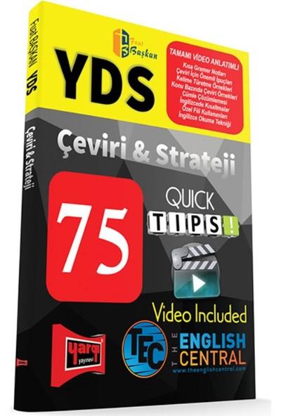 Yargı Yayınevi YDS Tamamı Video Anlatımlı Çeviri ve Strateji 75 QUICK TIPS