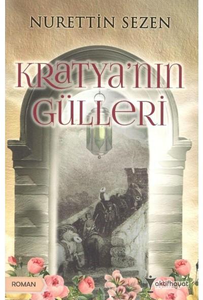 Kratya'Nın Gülleri