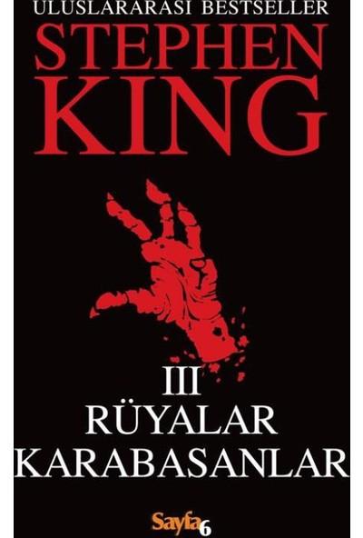 Rüyalar Karabasanlar 3 - Stephen King