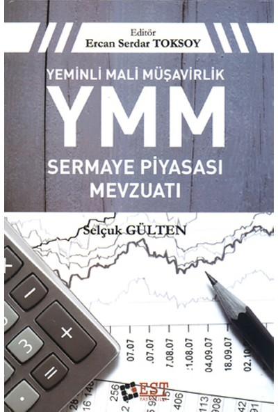Ymm: Yeminli Mali Müşavirlik (Sermaye Piyasası Mevzuatı)