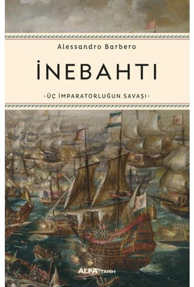 İnebahtı (Üç İmparatorluğun Savaşı) - Alessandro Barbero