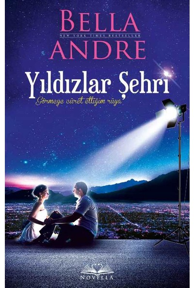 Yıldızlar Şehri - Bella Andre