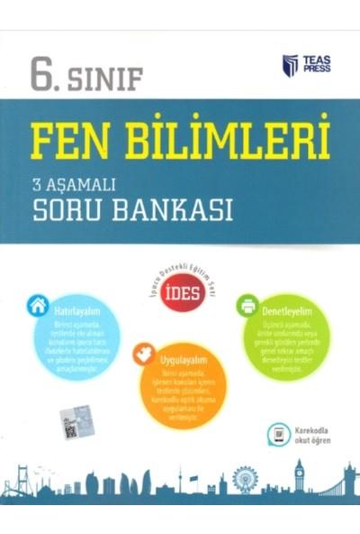 Teas Press-Sınav Yayınları 6. Sınıf Fen Bilimleri 3 Aşamalı Soru Bankası