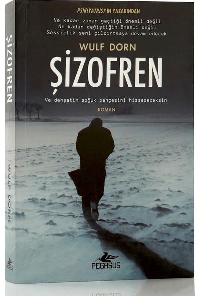 Şizofren - Wulf Dorn