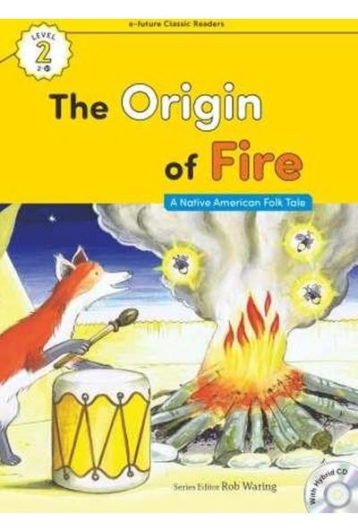 The Origin Of Fire +Hybrid Cd (Ecr Level 2)