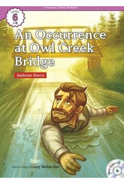 An Occurrence At Owl Creek Ridge +Cd (Ecr Level 6)