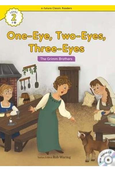 One-Eye, Two-Eyes, Three-Eyes +Hybrid Cd (Ecr Level 2)