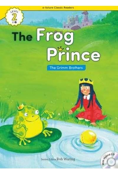 The Frog Prince +Hybrid Cd (Ecr Level 2)