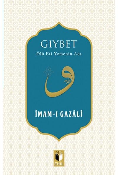 Gıybet - İmam-ı Gazali