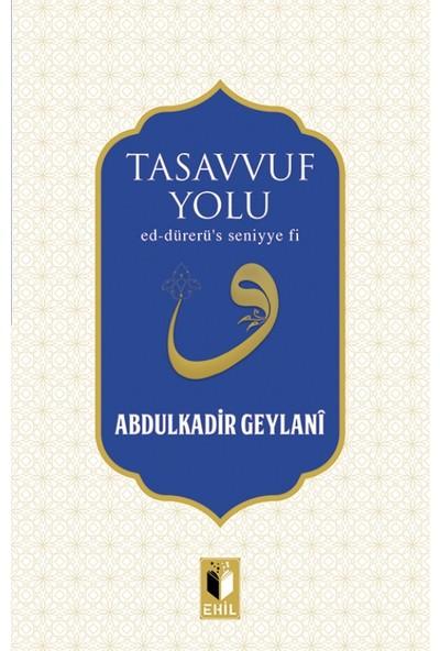 Tasavvuf Yolu - Abdulkadir Geylani