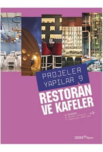Projeler Yapılar 9: Restoran Ve Kafeler