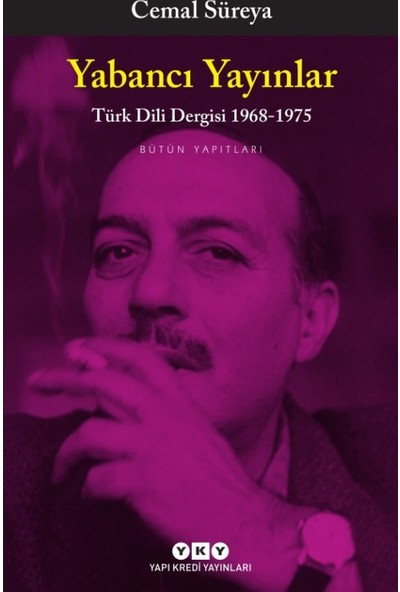 Yabancı Yayınları: Türk Dili Dergisi 1968-1975 - Bütün Yapıtları