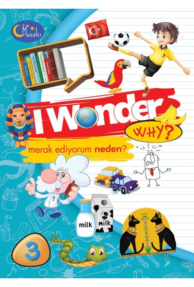 I Wonder Why? - Merak Ediyorum Neden-3