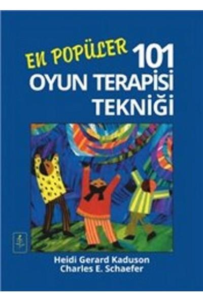 En Popüler 101 Oyun Terapisi Tekniği - 101 More Favorite Play Therapy Techniques - Heidi Gerard Kaduson