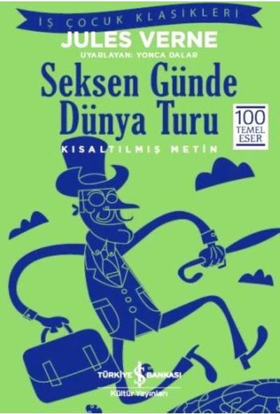 Seksen Günde Dünya Turu - Jules Verne