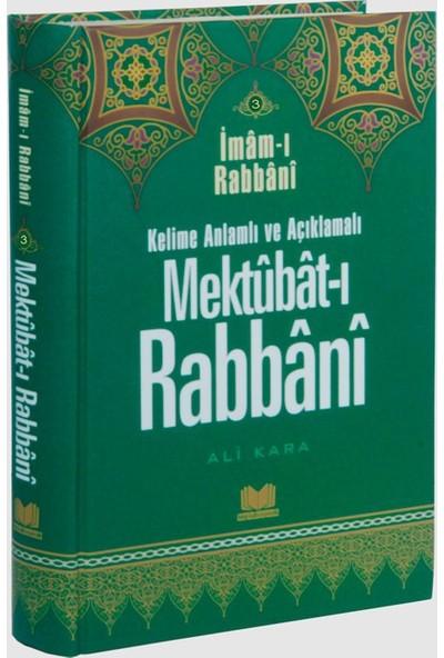 Kelime Anlamlı Ve Açıklamalı Mektubatı Rabbani Tercümesi 3 - İmam-I Rabbani