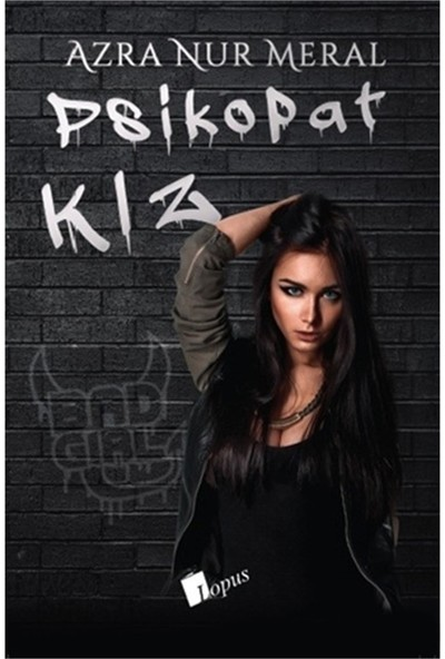 Psikopat Kız / Azra Nur Meral