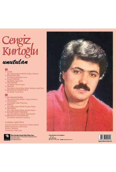 Cengiz Kurtoğlu - Unutulan (Plak)