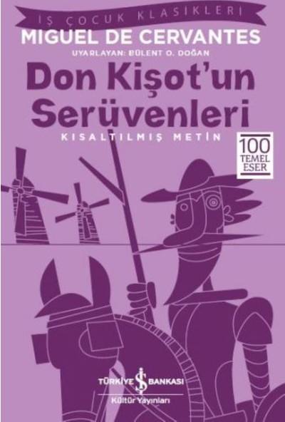 Don Kişot'un Serüvenleri: Kısaltılmış Metin - Miguel de Cervantes