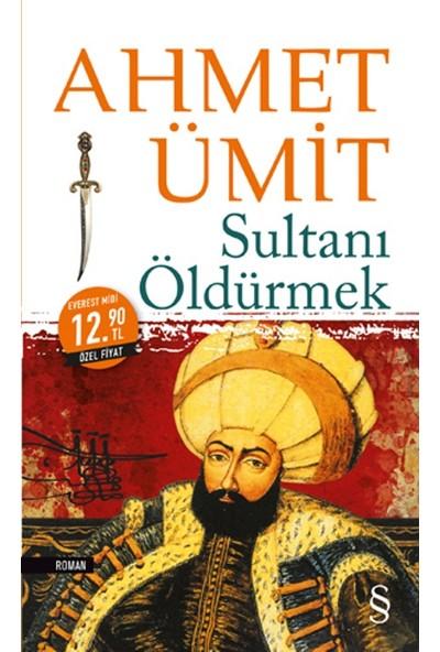 Sultanı Öldürmek - Midi Boy - Ahmet Ümit