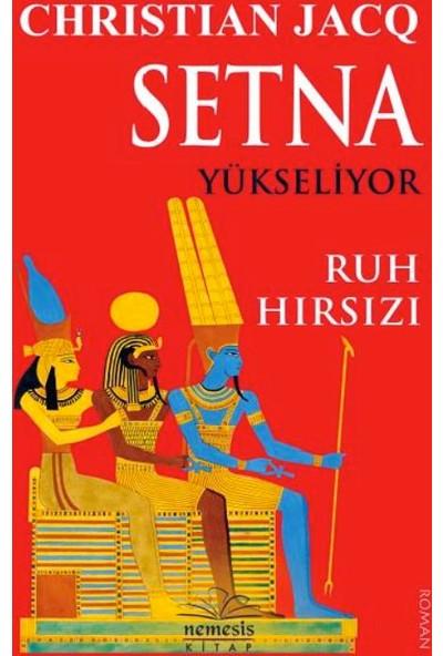 Setna Yükseliyor: Ruh Hırsızı