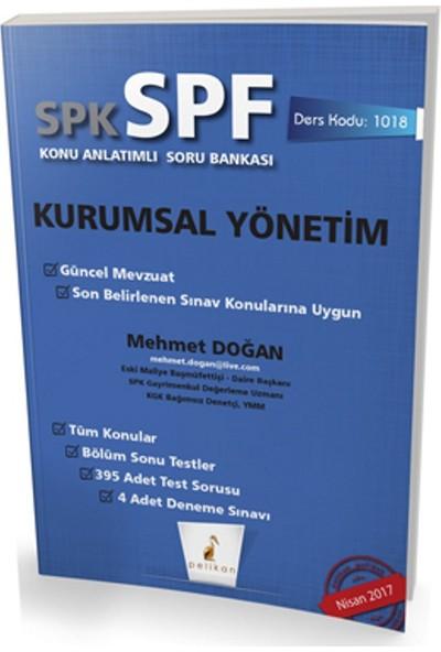 SPK - Spf Kurumsal Yönetim Konu Anlatımlı Soru Bankası 1018 - Mehmet Doğan