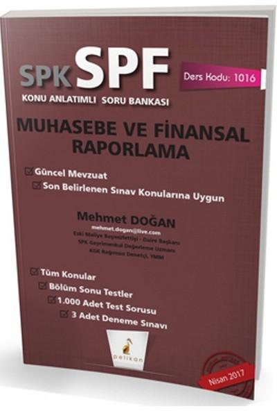 SPK - SPF Muhasebe ve Finansal Raporlama Konu Anlatımlı Soru Bankası 1016