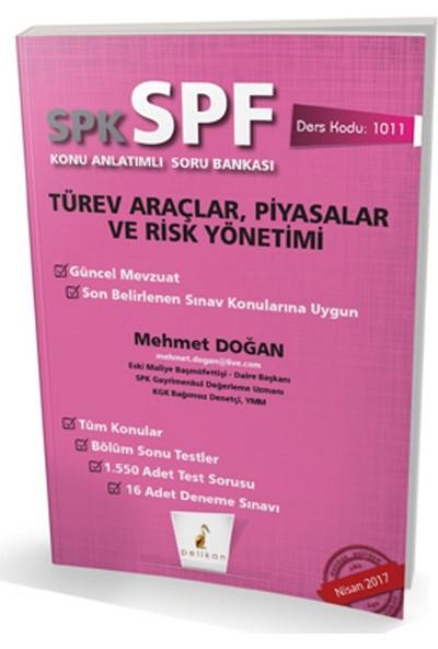 SPK - SPF Türev Araçlar, Piyasalar ve Risk Yönetimi Konu Anlatımlı Soru Bankası 1011