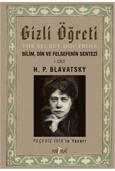 Gizli Öğreti - Helena Petrovnablavatsky