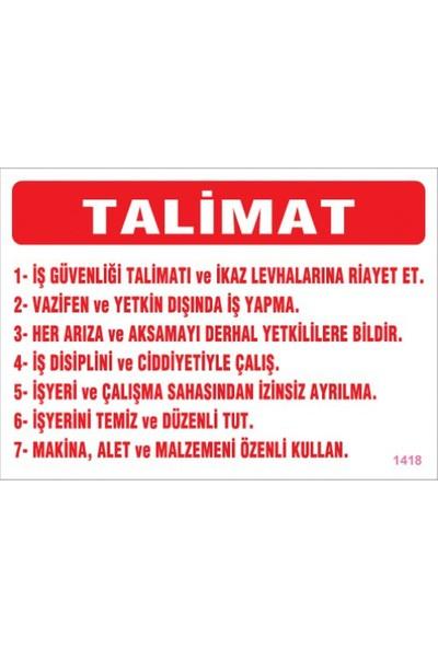Pvc İş Güvenliği Levhası - Talimat
