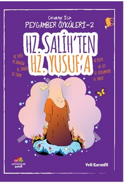 Çocuklar İçin Peygamber Öyküleri-2: Hz.Salih'ten Hz.Yusuf'a