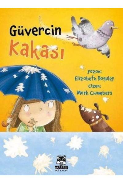 Güvercin Kakası - Elizabeth Baguley