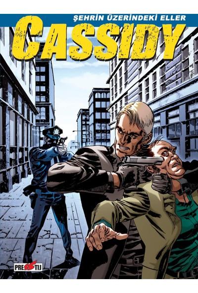 Cassidy Şehrin Üzerindeki Eller