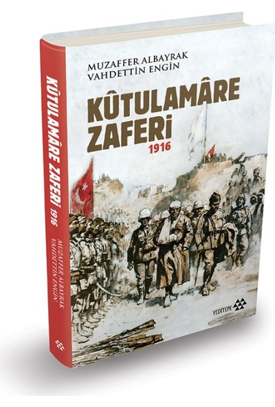 Kütulamare Zaferi 1916 (Ciltli) - Muzaffer Albayrak
