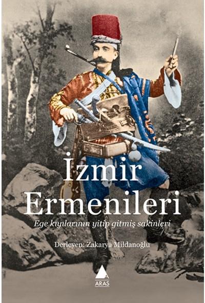 İzmir Ermenileri: Ege Kıyılarının Yitip Gitmiş Sakinleri