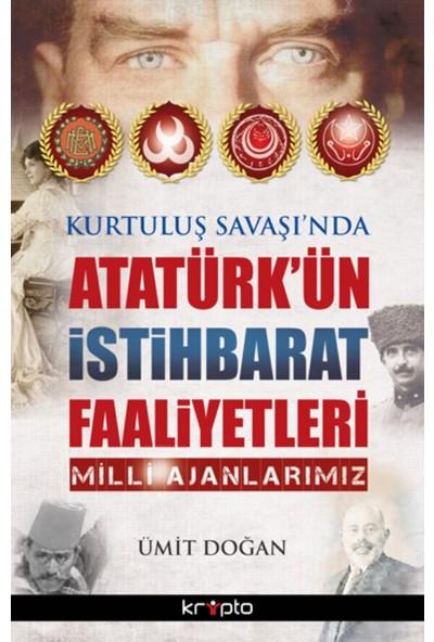 Atatürk'ün İstihbarat Faaliyetleri - Ümit Doğan