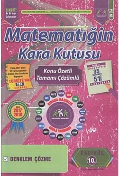 İnformal Matematiğin Kara Kutusu Konu Özetli Tamamı Çözümlü 10. Fasikül
