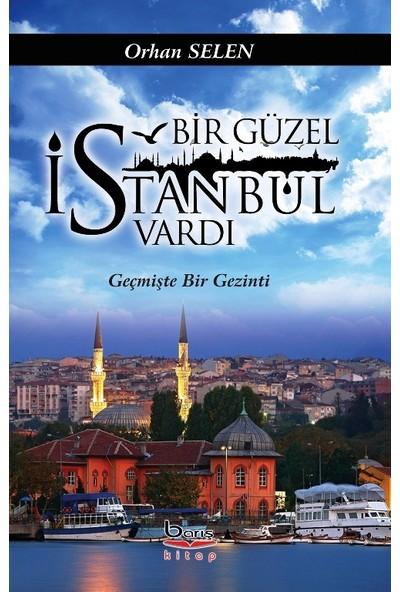 Bir Güzel İstanbul Vardı