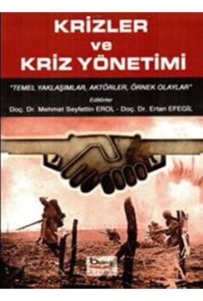 Krizler Ve Kriz Yönetimi - Mehmet Seyfettin Erol