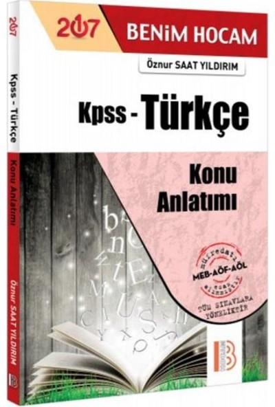 Benim Hocam KPSS Türkçe Konu Anlatımı - Öznur Saat Yıldırım