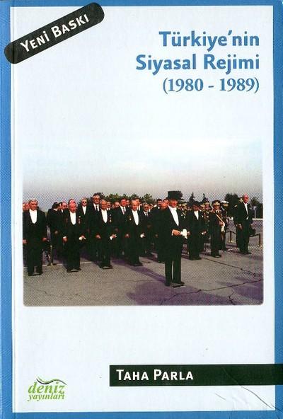 Türkiye'Nin Siyasal Rejimi 1980-1989