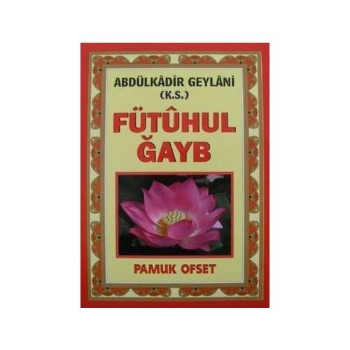Fütuhul Ğayb (Tasavvuf-031/P19)