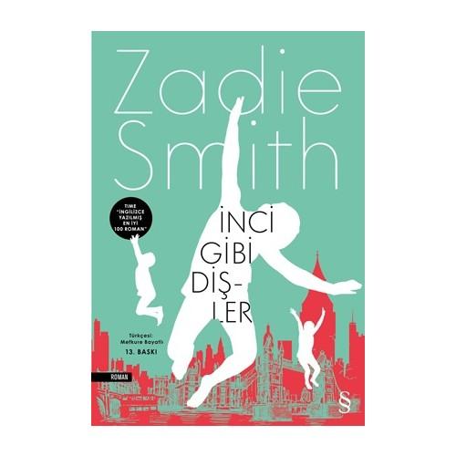 İnci Gibi Dişler - Zadie Smith
