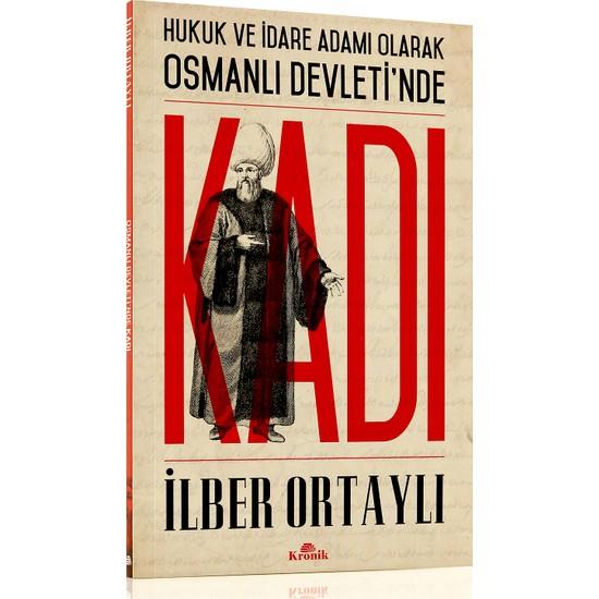 Osmanlı Devletinde Kadı - İlber Ortaylı