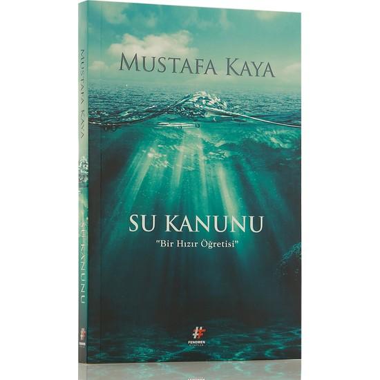 Su Kanunu Bir Hızır Öğretisi - Mustafa Kaya