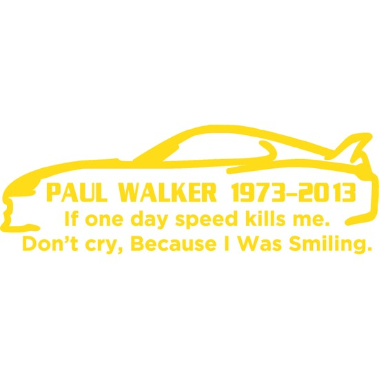 Smoke Paul Walker 1973-2013 Sarı